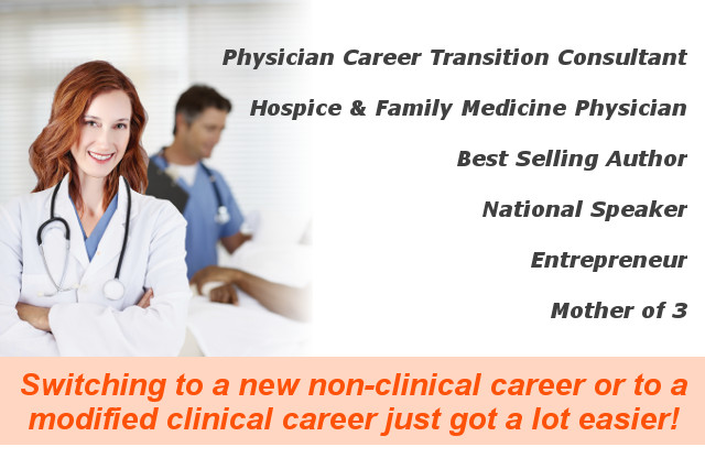 Switching to a new non-clinical career or to a modified clinical career just got a lot easier! Dr. Julia Kinder - Physician Career Transitioning Consultant - Coaching and Consulting for physicians seeking to explore alternative career change opportunities for physicians