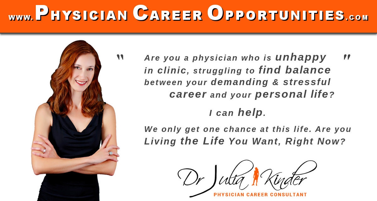 Physician Career Change – I Can Help