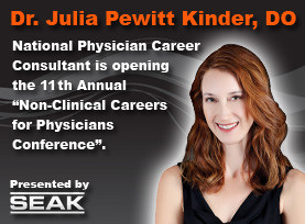 Dr. Julia Kinder - Physician Career Transitioning Consultant - Coaching and Consulting - Set to Open the 2014 Non-Clinical Careers Conference on October 25th, 2014 in Chicago IL
