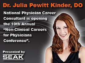 Dr. Julia Kinder - Physician Career Transitioning Consultant - Coaching and Consulting - Set to Open the 2013 Non-Clinical Careers Conference on October 19th, 2013 in Chicago IL