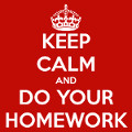 Keep Calm and Do Your Homework. Contact Dr. Julia Right Now!